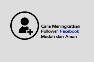 cara auto followers facebook dengan cepat lewat android mudah dan aman, real aktif