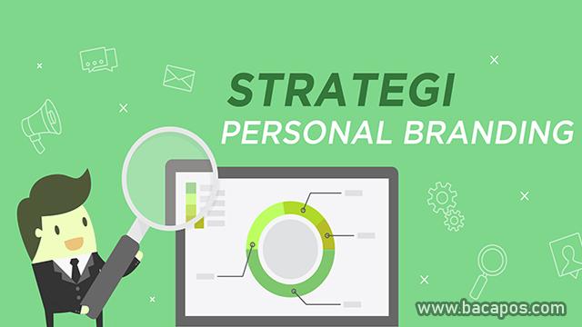 Cara Membangun Strategi Personal Branding